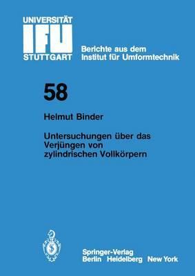 Untersuchungen Uber Das Verjungen Von Zylindrischen Vollkorpern