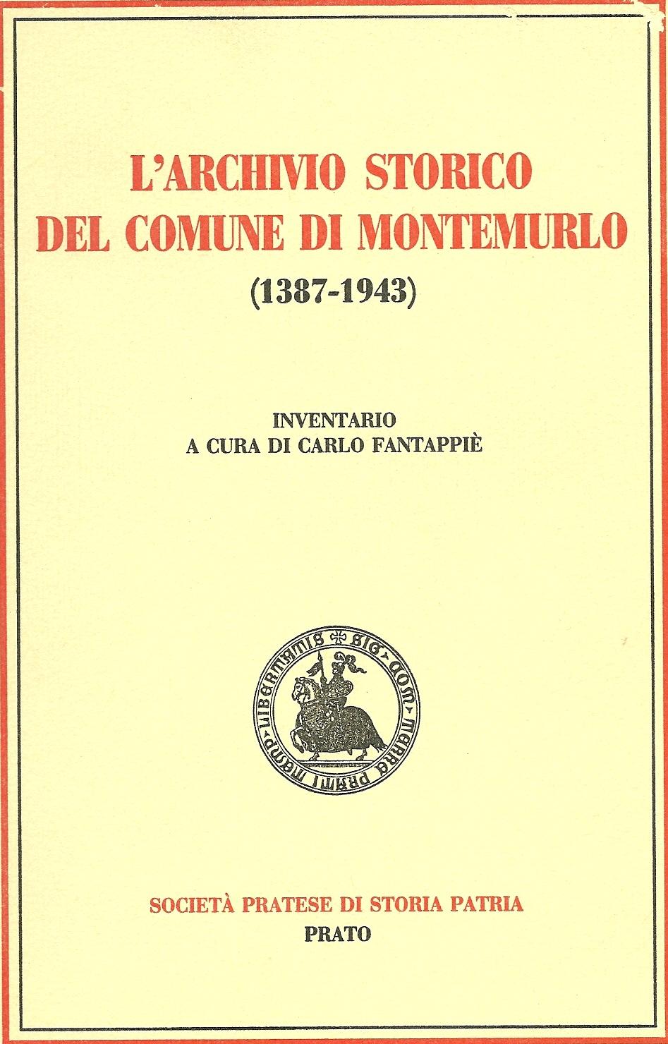 L'Archivio Storico del Comune di Montemurlo (1387-1943)