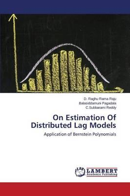 On Estimation Of Distributed Lag Models