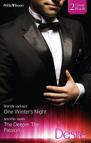 Desire Duo/One Winter's Night/The Deeper The Passion...