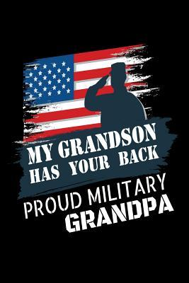 My Grandson Has Your Back Proud Military Grandpa