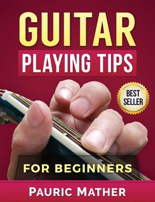 Guitar Playing Tips ...