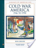 Cold War America, 1946 To 1990