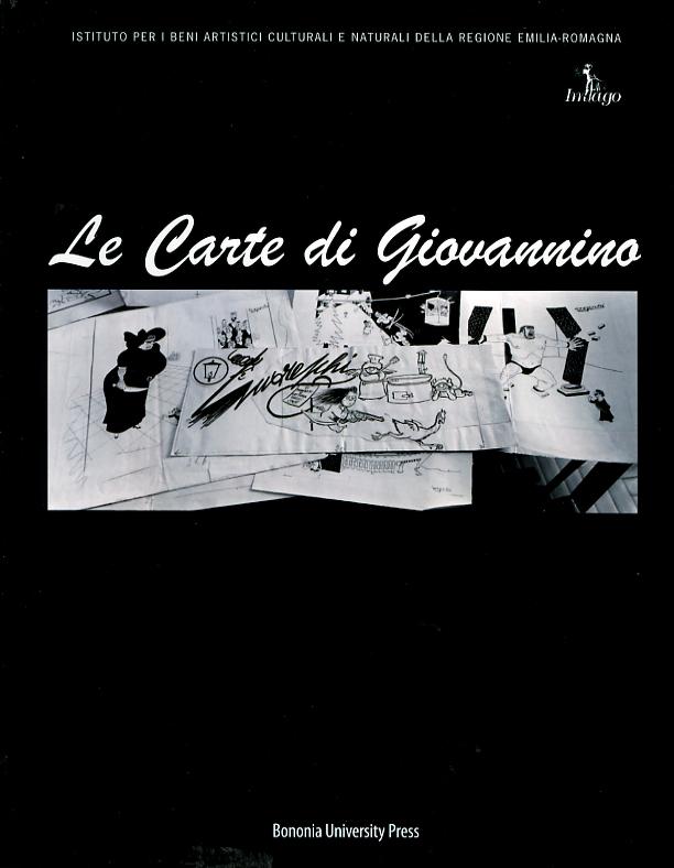 Le carte di Giovannino. Primi indagini sui materiali dell'Archivio Guareschi