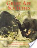 Great Ape Societies