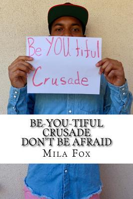 Be-you-tiful Crusade