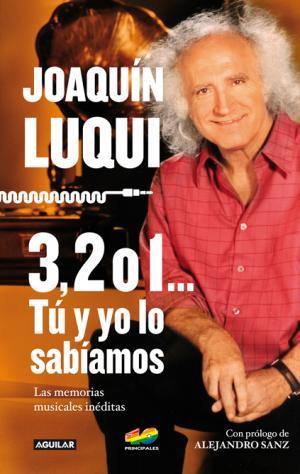 Joaquín Luqui 3,2 o 1... Tú y yo lo sabíamos