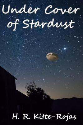 Under Cover of Stardust