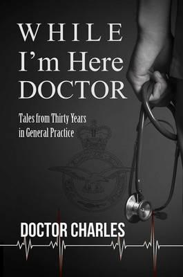 While I'm Here, Doctor