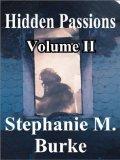 Hidden Passions Volume II