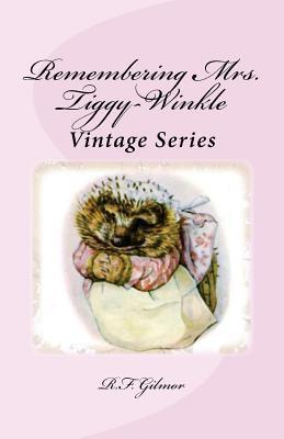 Remembering Mrs. Tiggy-winkle