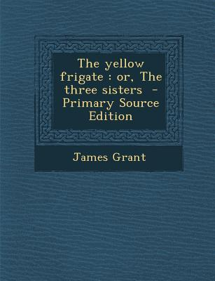 Yellow Frigate