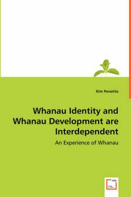 Whanau Identity and Whanau Development Are Interdependent