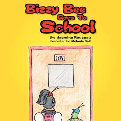 Bizzy Bee Goes to School
