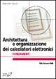 Architettura e organizzazione dei calcolatori elettronici