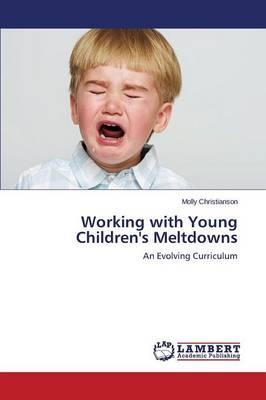 Working with Young Children's Meltdowns
