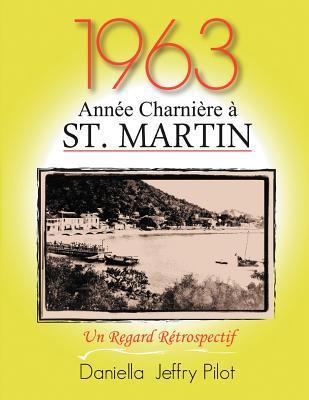1963 - Une Ann E Charni Re St. Martin