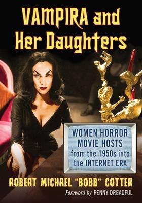 Vampira and Her Daughters