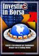 Investire in Borsa. ...