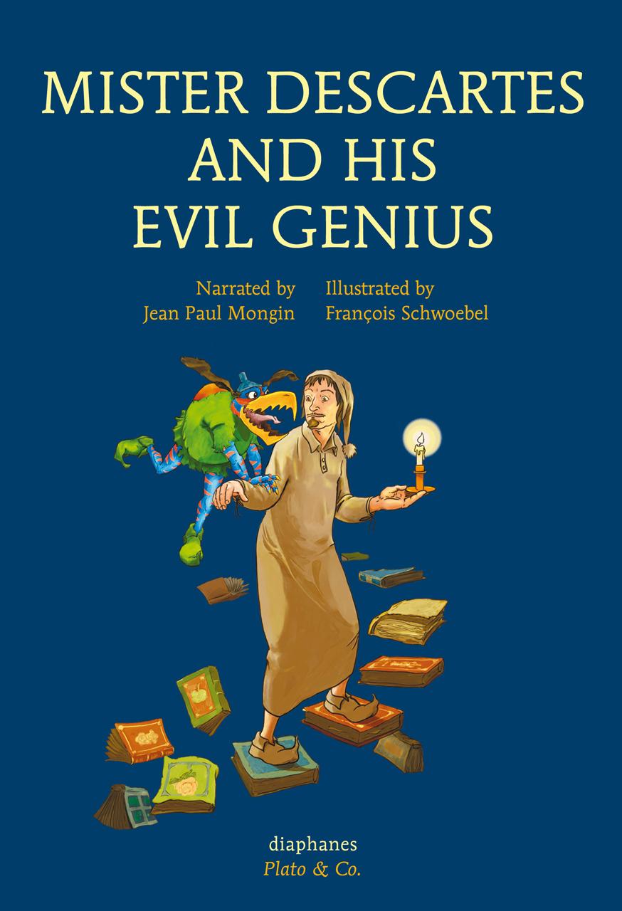 Mister Descartes and His Evil Genius