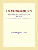 The Unspeakable Perk (Webster's Japanese Thesaurus Edition)