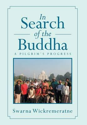 In Search of the Buddha