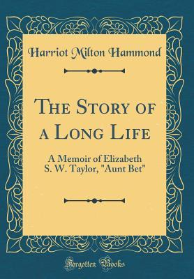 The Story of a Long Life