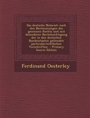 Das Deutsche Notariat