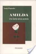 Amilda - Una Santa Senza Aureola