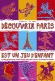 Découvrir Paris est...
