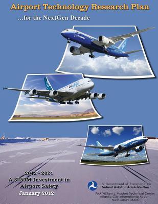 Airport Technology Research Plan for the Nextgen Decade