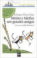Minino y Micifuz son grandes amigos