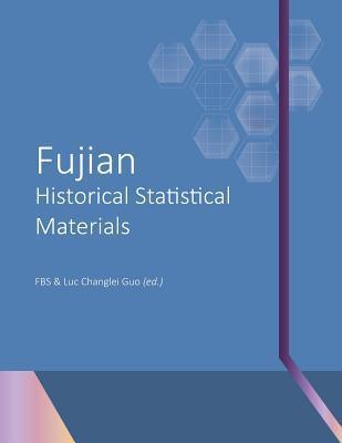 Fujian Historical Statistical Materials