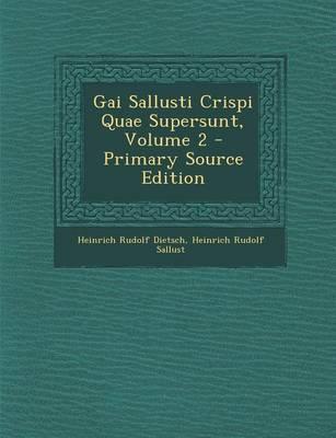Gai Sallusti Crispi Quae Supersunt, Volume 2