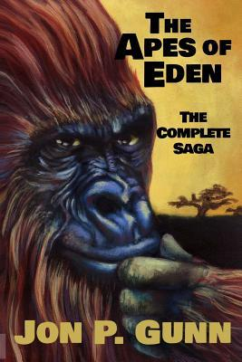 The Apes of Eden - The Complete Saga