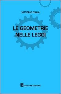 Le geometrie nelle leggi
