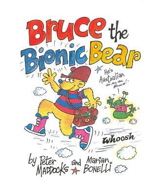 Bruce the Bionic Bear
