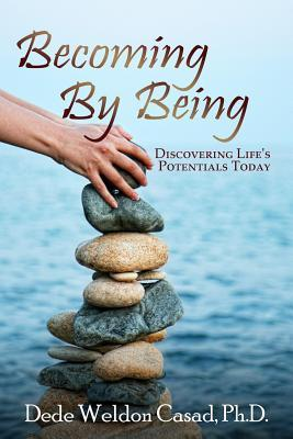 Becoming By Being