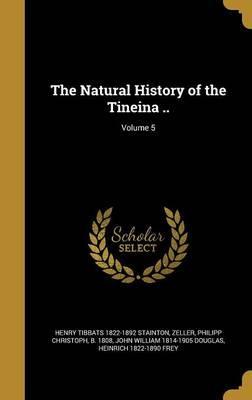 NATURAL HIST OF THE TINEINA V0