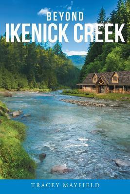 Beyond Ikenick Creek