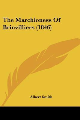 The Marchioness Of Brinvilliers