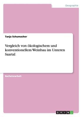 Vergleich von ökologischem und konventionellem Weinbau im Unteren Saartal