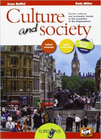 Culture & society. Con the green deal. Con e-book. Con espansione online. LibroLIM. Per le Scuole superiori