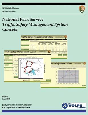 National Park Service Traffic Safety Management Plan Concept