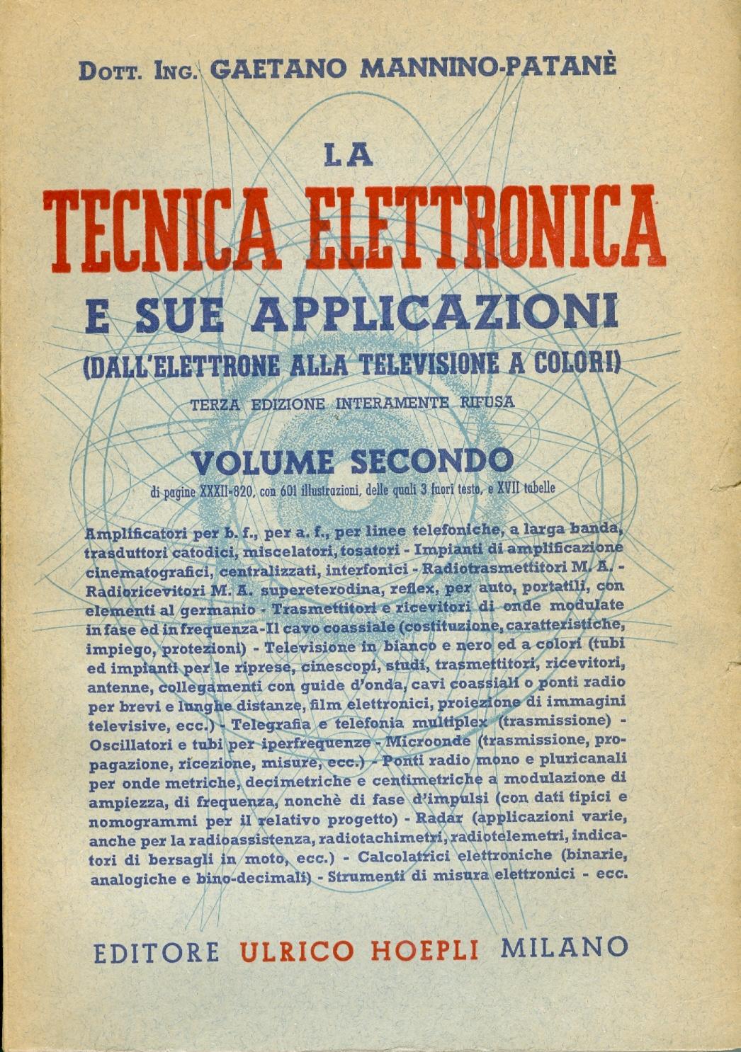 La tecnica elettronica e le sue applicazioni