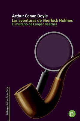 El misterio de Cooper Beeches / The mystery of Cooper Beeches