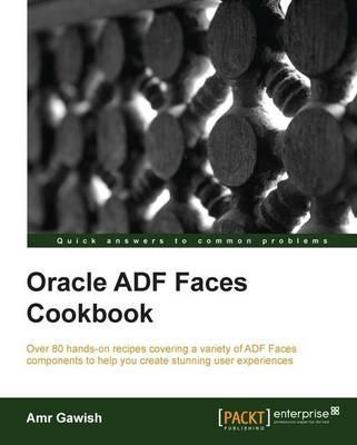 Oracle ADF Faces Cookbook