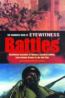 The Mammoth Book of Eyewitness Battles