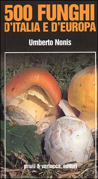 500 funghi d'Italia ...