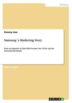Samsung´s Marketing Story